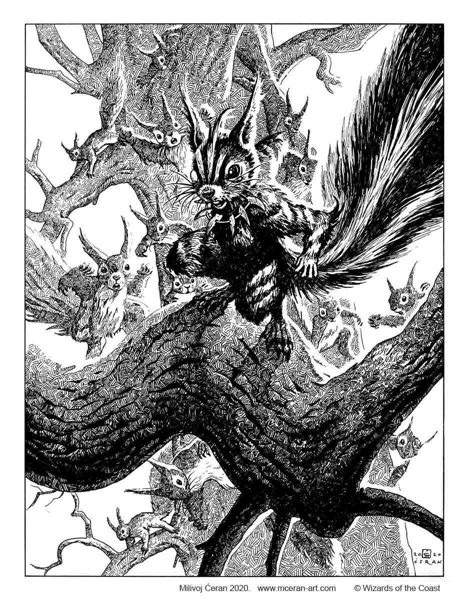 """- """"Chatterfang, Squirrel General"""" b/w ink drawing, Milivoj Ćeran 2020. - 33 x 25 cm (13 x 9,8 inches) - archival ink on paper (Fabriano 5, 300 gsm) - © Wizards of the Coast - AD Cynthia Sheppard - """"Modern Horizons 2"""" set - Legendary Creature, Mythic card"""