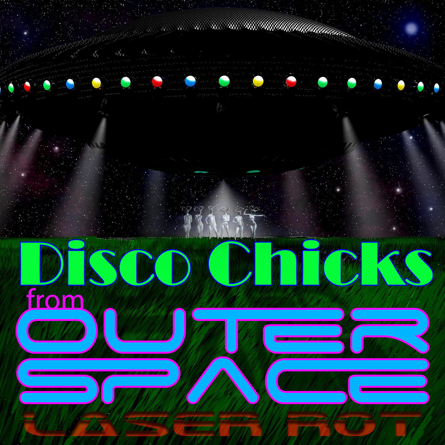 Disco Chicks From Outer Space (Album Cover Artwork)