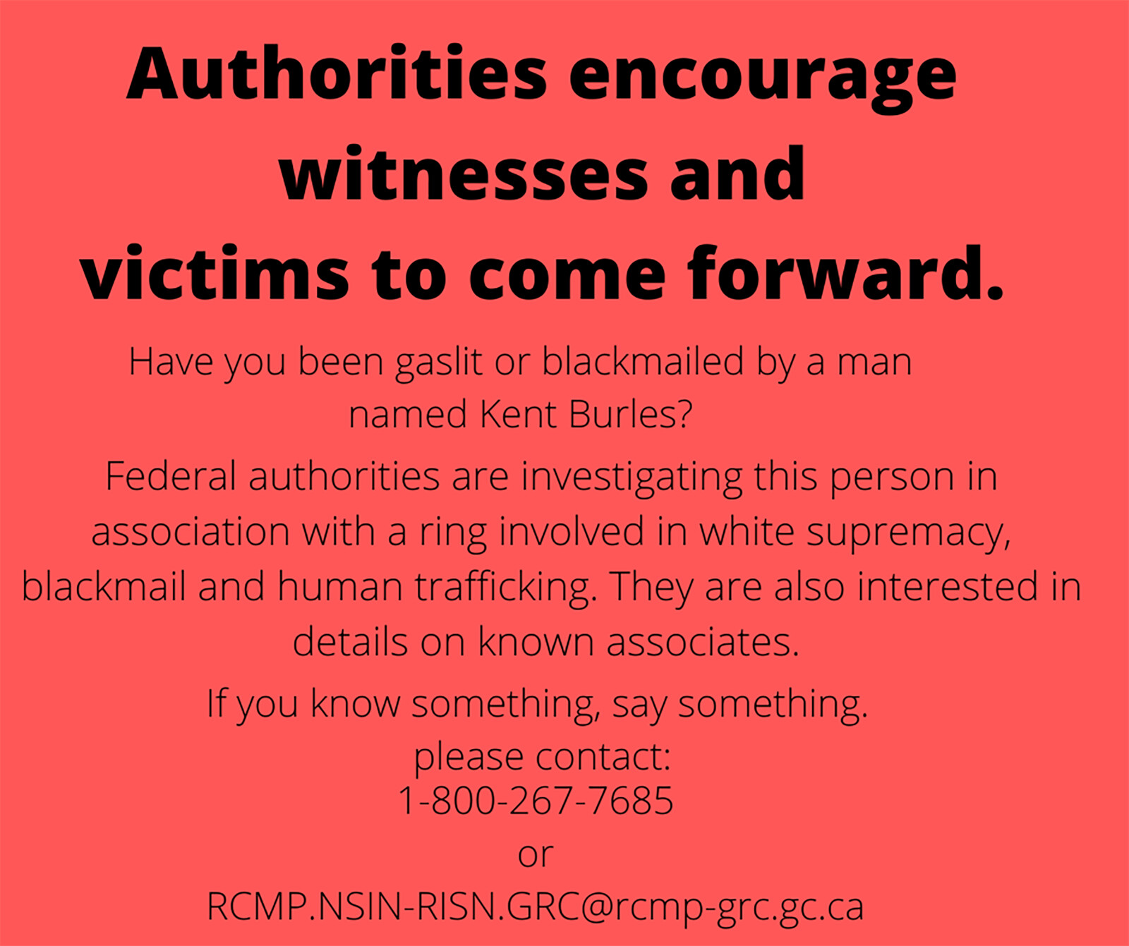 Authorities encourage witnesses and victims to come forward.