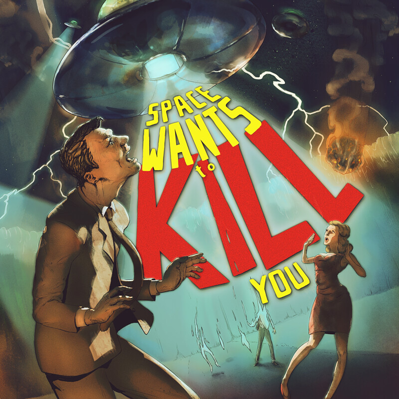 Space Wants to Kill You - comissioned album cover