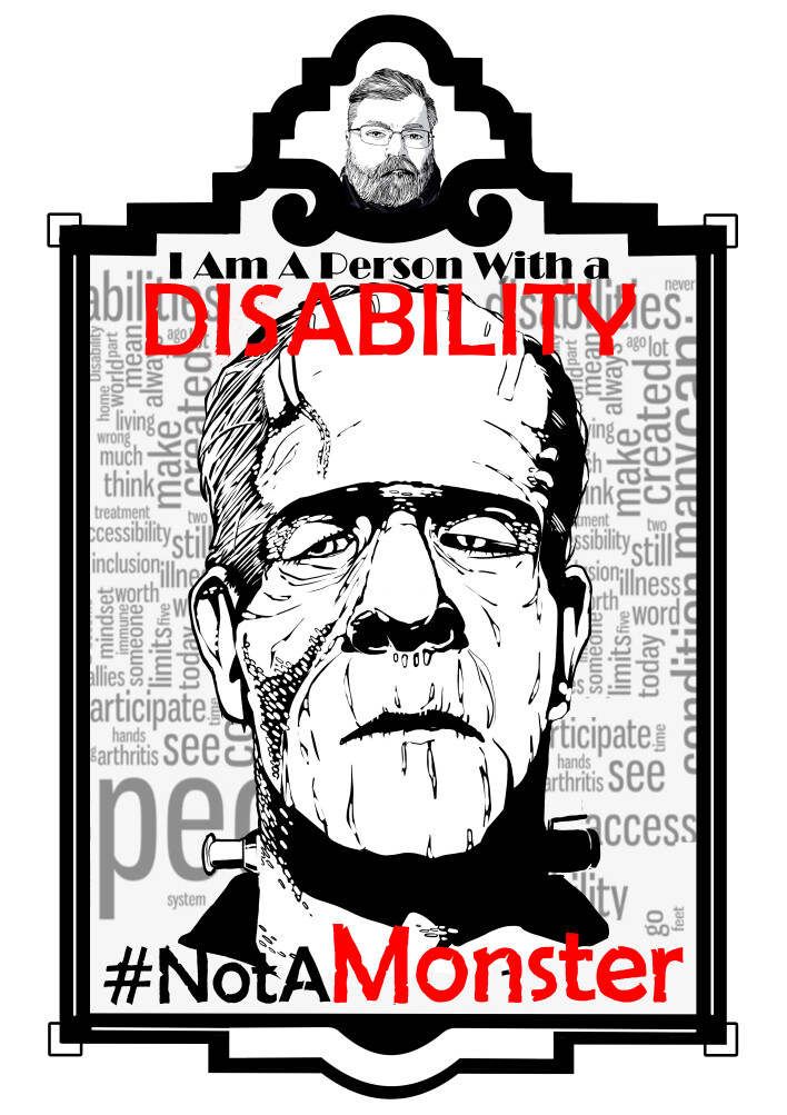 I am a person with a disability #NotAMonster.
