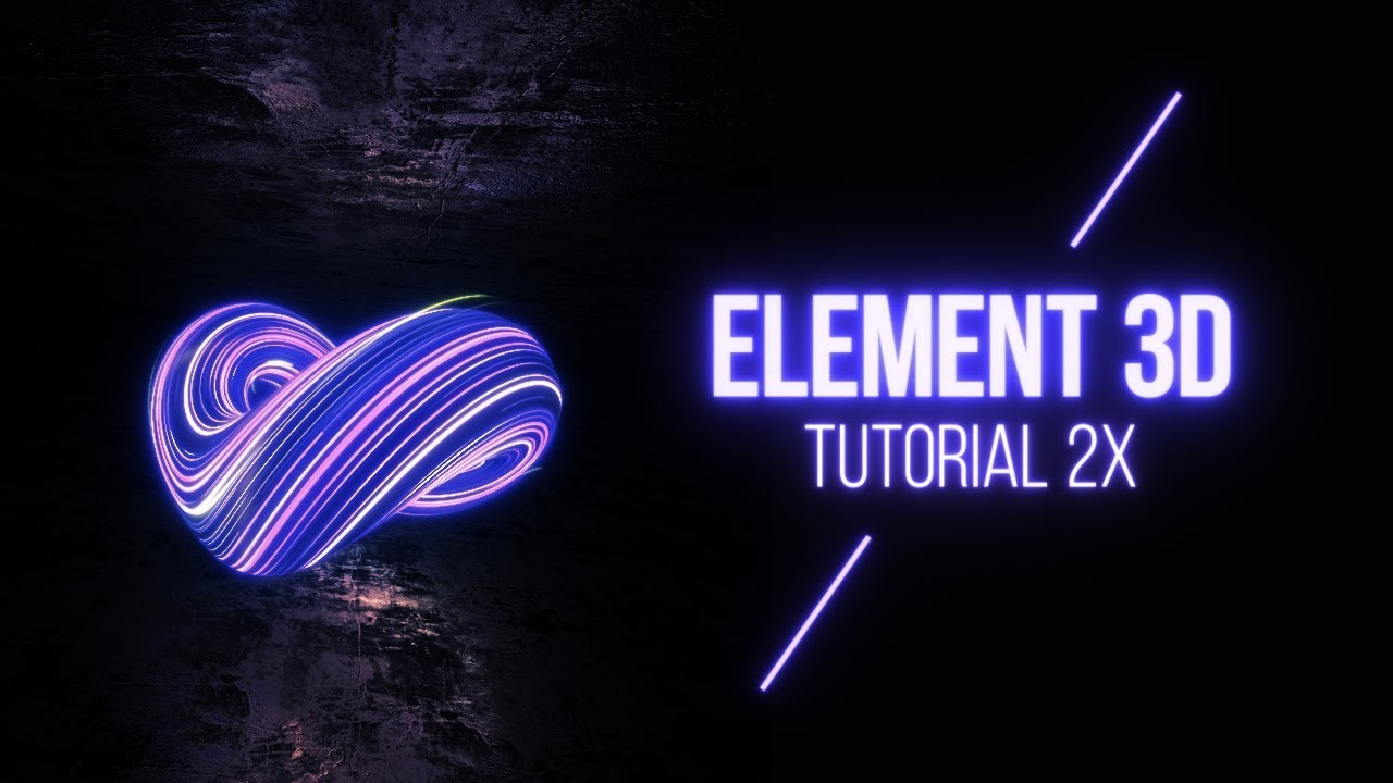 ELEMENT 3D TUTORIAL