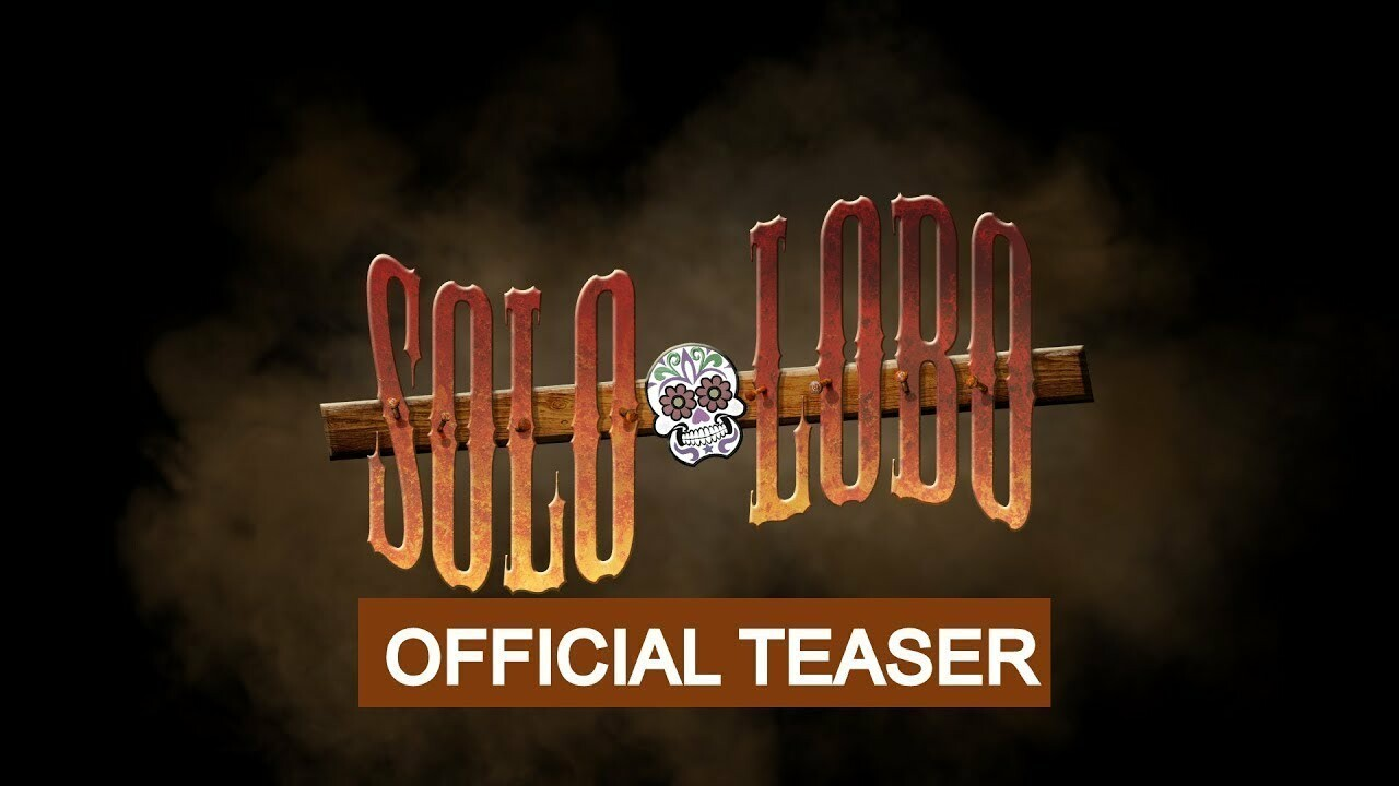 SOLO LOBO - Official Teaser (HD)