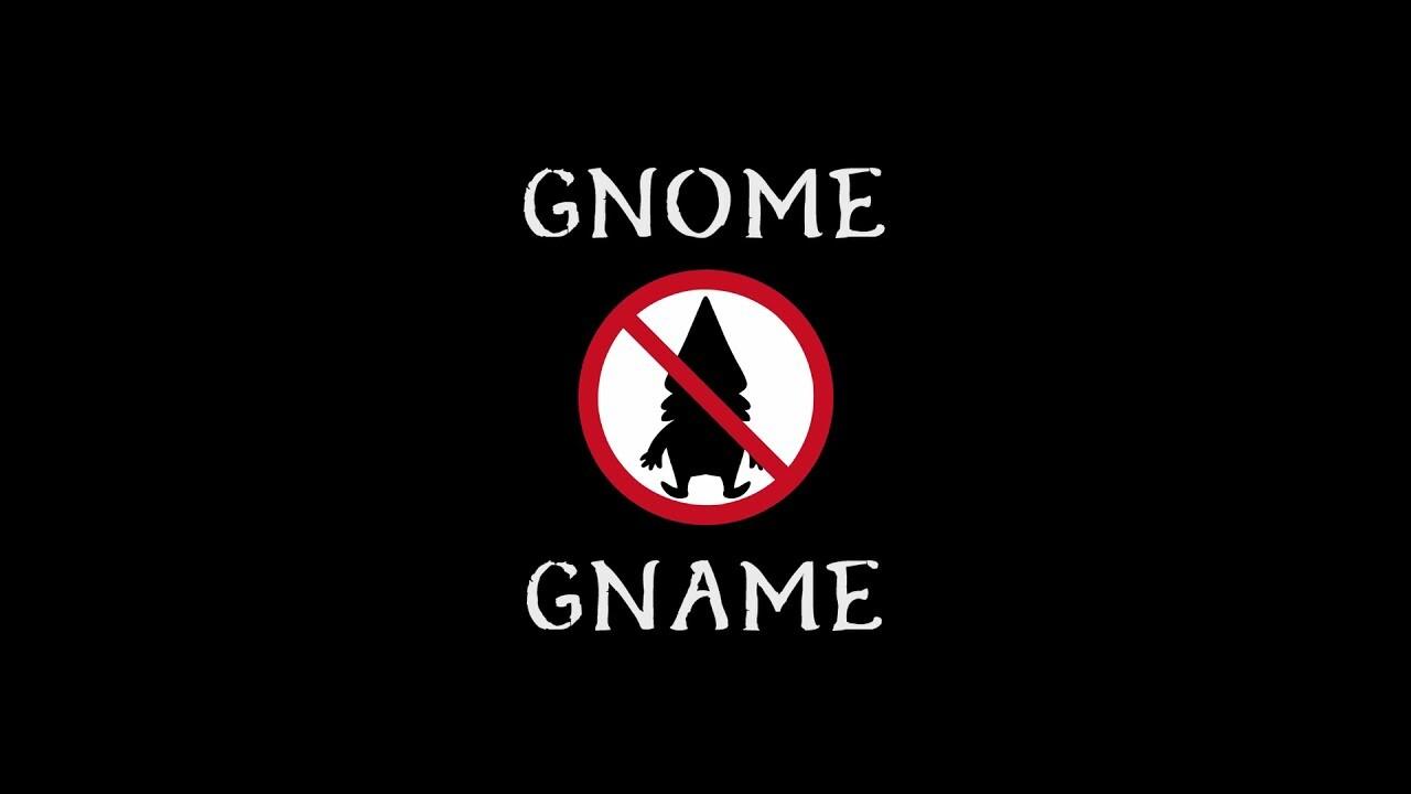Gnome Gname