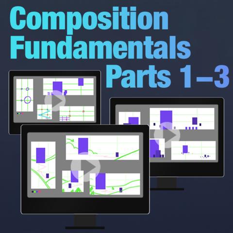 Tutorial Bundle: Composition Fundamentals 1-3