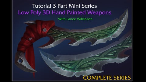How to - (FULL SERIES) 3D Hand Painted Weapons