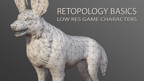 Retopology Basics Tutorial: Low Res Game Characters