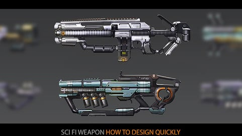 Sci fi Weapon: How to design quickly