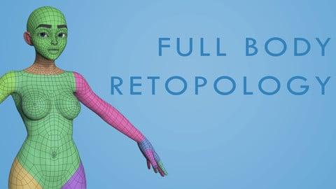 How to Retopologize the Rest of the Body - Tier 1