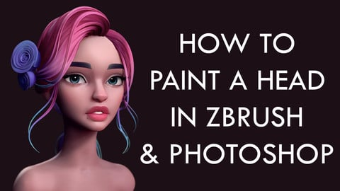 How to Paint the Head using Zbrush and Photoshop