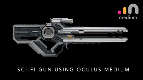 SCI-FI GUN USING OCULUS MEDIUM