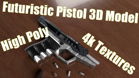 Futuristic Pistol - 3D Model [high poly, 4k Textures] [comes with all Textures and ready to animate/use] (.blend, .obj)