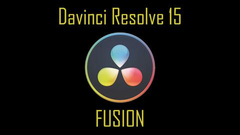 Davinci Resolve 15: FUSION, Robust VFX for FREE