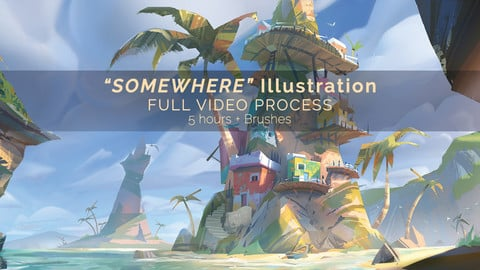 """Somewhere"" Illustration / Full video process + Brushes"