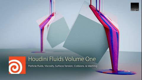Houdini Particle Fluids Volume 1