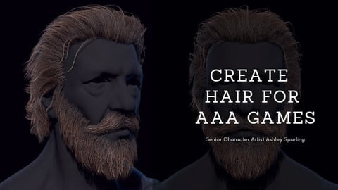 Create Hair for AAA Games Full Course/Modules