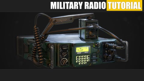Military Radio Tutorial - Maya and Substance Painter - Master modeling and texturing and create a game ready Prop