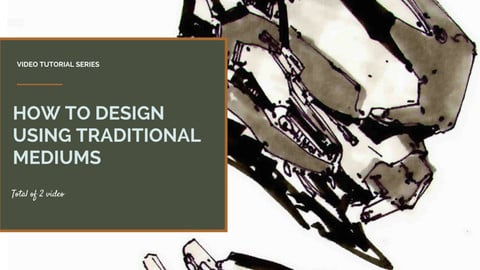How to Design using Traditional Mediums