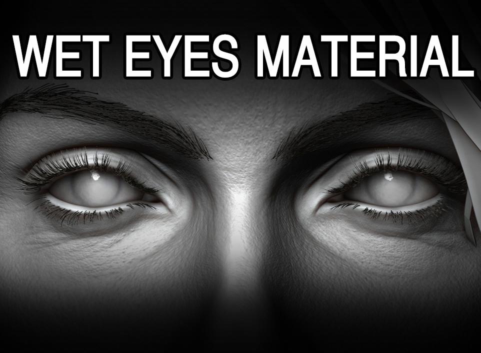 ArtStation - Wet Eyes Material & OBJ by James K
