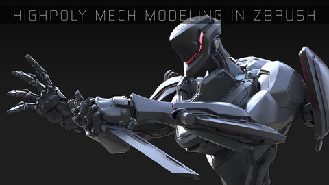 HIGH POLY MECH MODELING IN ZBRUSH