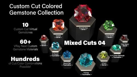 Mixed Cuts 04 — Custom Cut Colored Gemstones + Custom V-Ray Materials