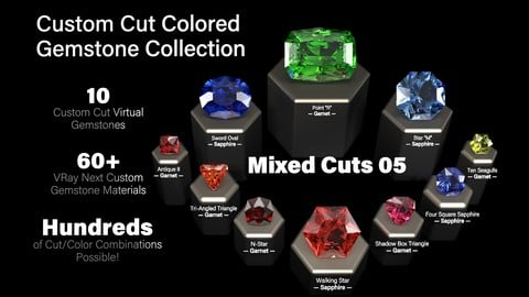 Mixed Cuts 05 — Custom Cut Colored Gemstones + Custom V-Ray Materials