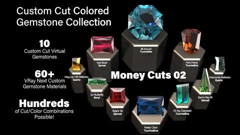 Money Cuts 02 — Custom Cut Colored Gemstones + Custom V-Ray Materials