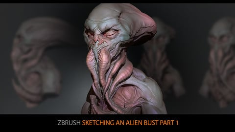 ZBrush: Sketching an alien bust from imagination
