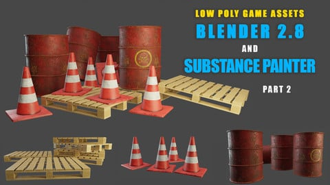 Modeling and texturing low poly game assets using Blender 2.8 and Substance Painter [Part 2]