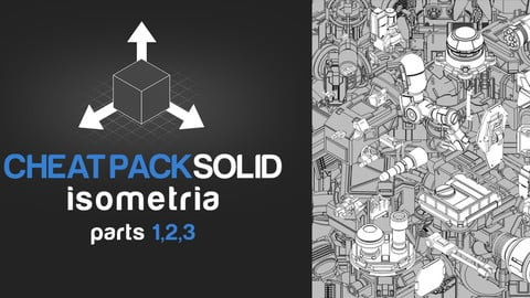 CHEATPACK_SOLID:ISOMETRIA_part_1_2_3