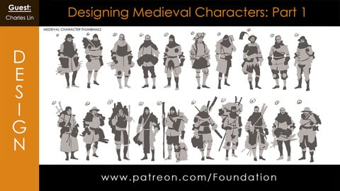Foundation Art Group - Designing Medieval Characters: Part 1 - with Charles Lin