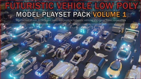 Futuristic Vehicle Low Poly Playset Pack Volume 1
