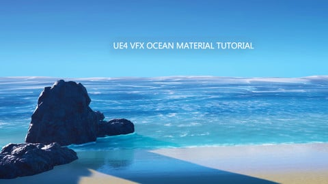 UE4 VFX Ocean Material Tutorial