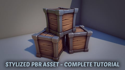 Stylized PBR Asset - Complete Production Tutorial