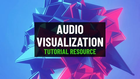 Audio Visualization with Modifiers (Tutorial Resource)
