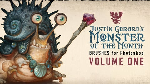 Justin Gerard's Monster-of-the-Month Brush Sets: VOLUME ONE