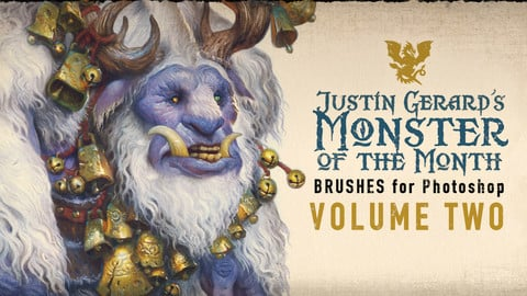 Justin Gerard's Monster-of-the-Month Brush Sets: VOLUME TWO