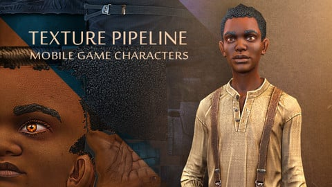 Texture Pipeline: Mobile Game Characters