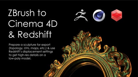 Tutorial: ZBrush to Cinema 4D & Redshift (Dealing with Displacement)