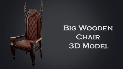 Big Wooden Chair 3D Model
