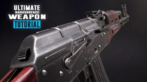 Ultimate Weapon Tutorial - Complete Edition - 3Ds Max/Substance Painter/Marmoset