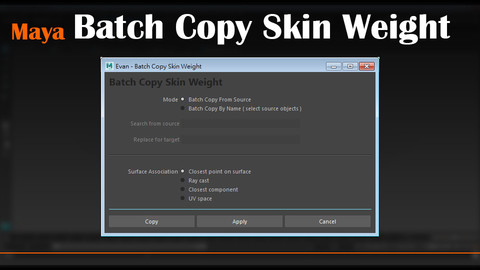 MayaTool - Batch Copy Skin Weight