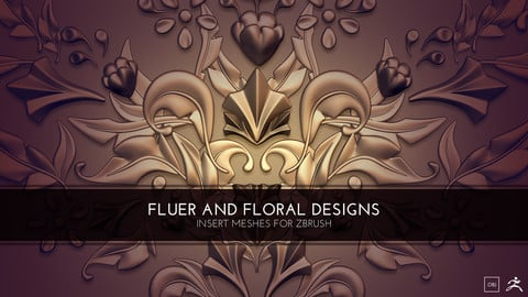 Fluer And Floral Designs -  Insert Meshes for Zbrush