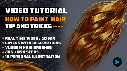 VIDEO TUTORIAL - HOW TO PAINT HAIR