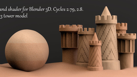 Procedural Sand Material For Blender 3d. Cycles 2.79, 2.8. 3 Tower Model.