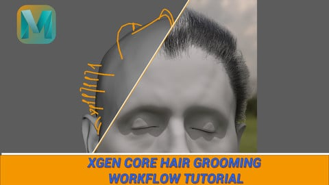 SHORT HAIR XGEN CORE WORKFLOW TUTORIAL