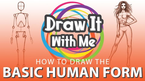 How to Draw The Basic Human Form