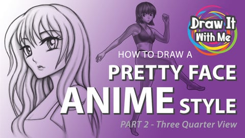 How to Draw a Pretty Face—Anime Style (part 2)