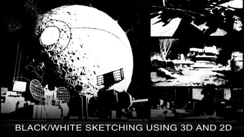 black/white sketching using 3d and 2d