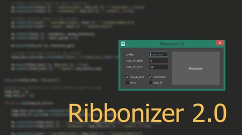 [RIGGING] Ribbonizer 2.0 for Maya